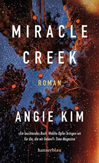 Cover Miracle Creek von Angie Kim