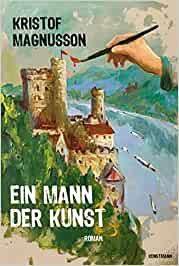Cover Ein Mann der Kunst von Kristof Magnusson