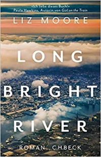 Cover Long Bright River von Liz Moore