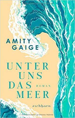 Cover Unter uns das Meer vom Amity Gaige