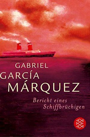 Cover Bericht eines Schiffbrüchigen von Gabriel García Márquez