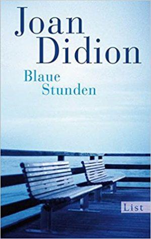 Cover Blaue Stunden von Joan Didion