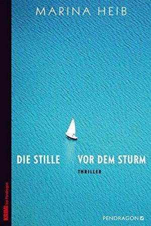 Cover Die Stille vor dem Sturm von Marina Heib