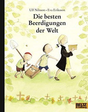 Cover Die besten Beerdigungen der Welt von Ulf Nilsson und Eva Eriksson