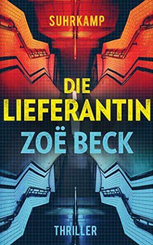 Cover Die Lieferantin von Zoe Beck