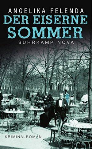 Cover Der eiserne Sommer von Angelika Felenda