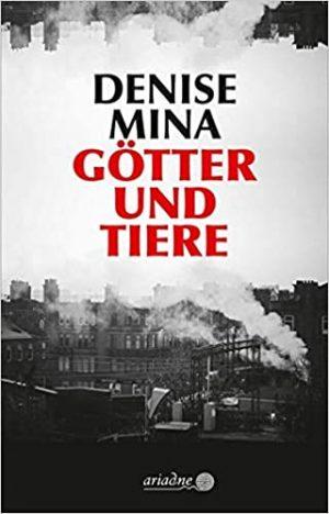 Cover Götter und Tiere von Denise Mina