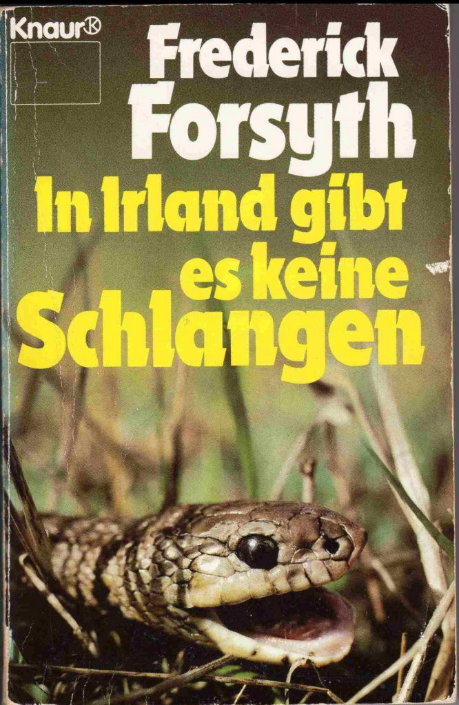 Cover In Irland gibt es keine Schlangen von Frederik Forsyth