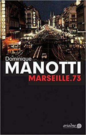 Cover Marseille.73 von Dominique Manotti