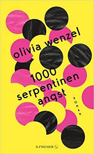 Cover 1000 Serpentinen Angst von Olivia Wenzel