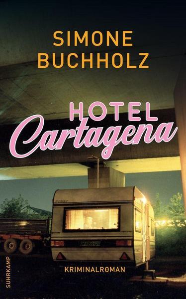 Cover Hotel Cartagena von Simone Buchholz