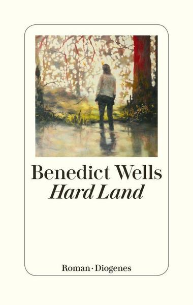 Cover Hard Land von Benedict Wells