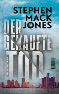 Cover Der gekaufte Tod von Stephen Mack Jones