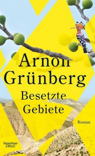 Cover Besetzte Gebiete von Arnon Grünberg