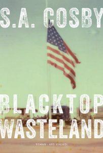 Cover Blacktop Wasteland von S.A. Cosby