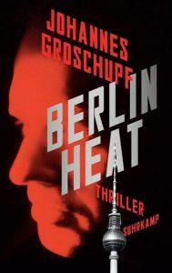 Cover Berlin Heat von Johannes Groschupf