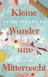 Cover Kleine Wunder um Mitternacht von Keigo Higashino