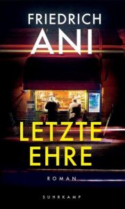 Cover Letzte Ehre von Friedrich Ani