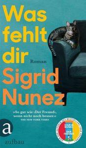 Cover Was fehlt dir von Sigrid Nunez