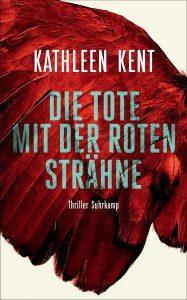 Cover Die Tote mit der roten Strähne von Kathleen Kent