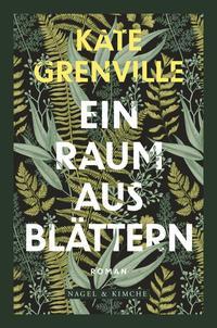 Cover Ein Raum aus Blättern von Kate Grenville