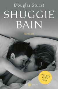 Cover Shuggie Bain von Douglas Stuart