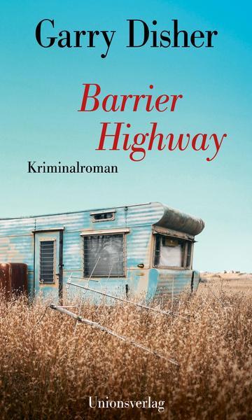 Cover Barrier Highway von Garry Disher