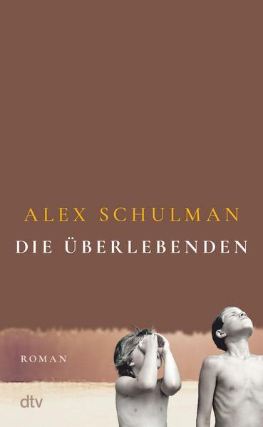 Cover Die Überlebenden von Alex Schulman